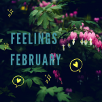 Feelings February PT1: emotions and the human brain