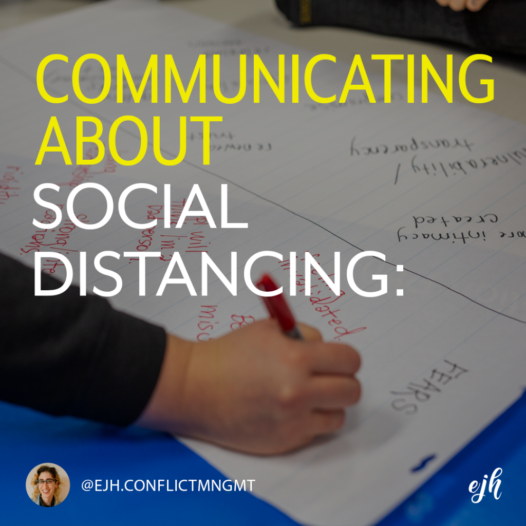 A photo reads 'communicating about social distancing' in the background a hand of a person writes down their fears about conflict