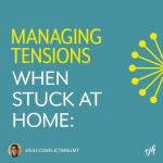 Managing Growing Tensions